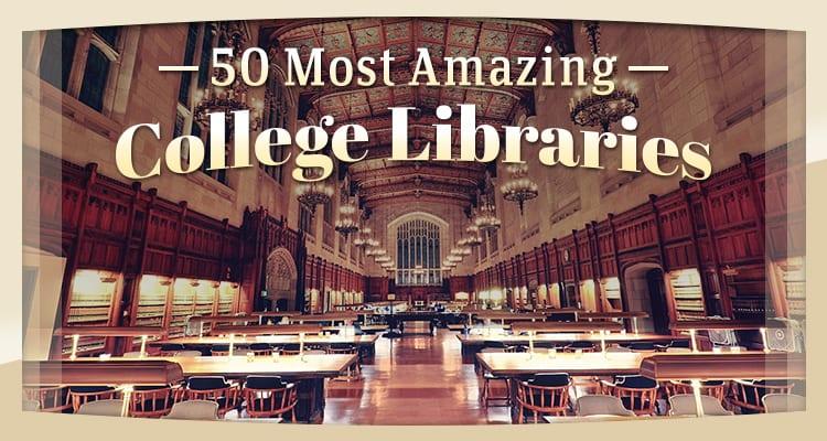best college libraries