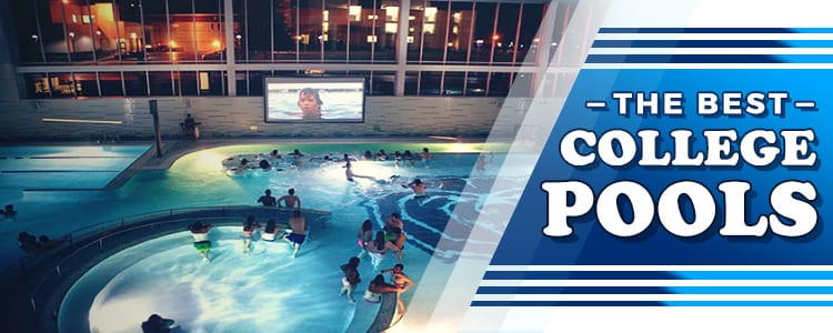 The 30 best college pools college rank for No credit check swimming pools