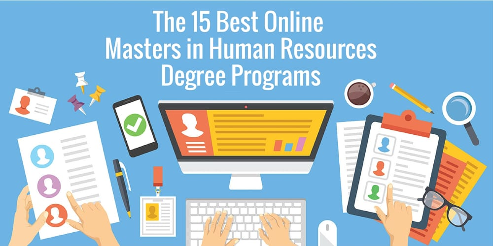 The 15 Best Online Masters In Human Resources Degree Programs