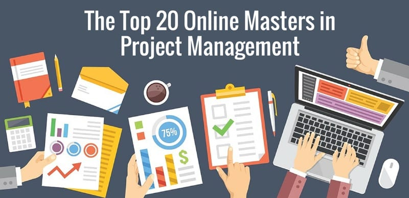 The Top 20 Masters In Project Management Degree Programs College Rank
