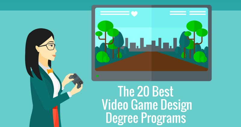 The Best Video Game Design Degree Programs College Rank - Good colleges for video game design
