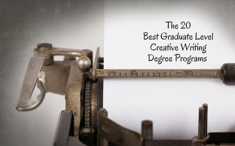 The 20 Best Graduate Level Creative Writing - College Rank
