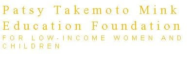 Patsy Takemoto Mink Education Foundation Scholarship